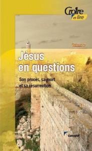 1e-trimestre-2009-jesus-en-questions-ii-son-proces-sa-mort-et-sa-resurrect