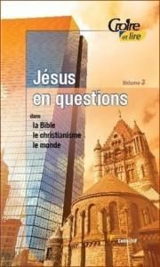 2e-trimestre-2009-jesus-en-questions-iii-dans-la-bible-le-christianisme-le