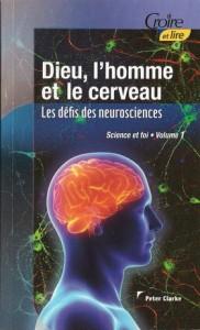 2e-trimestre-2012-dieu-l-homme-et-le-cerveau-science-et-foi-i