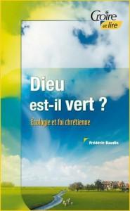 3e-trimestre-2007-dieu-est-il-vert-ecologie-et-foi-chretienne