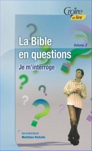 4e-trimestre-2011-la-bible-en-questions-iii-je-m-interroge