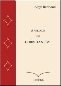 Apologie du Christianisme d'Aloys Berthoud